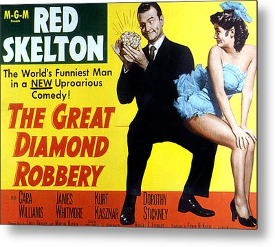 The Great Diamond Robbery, Red Skelton Metal Print by Everett