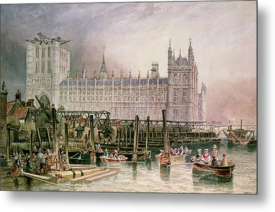 The Houses Of Parliament In Course Of Erection Metal Print by John Wilson Carmichael