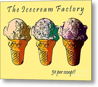 The Icecream Factory . 3 Cents Per Scoop Metal Print by Wingsdomain Art and Photography