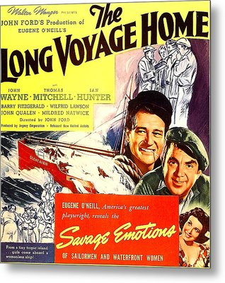 The Long Voyage Home, John Wayne Metal Print by Everett