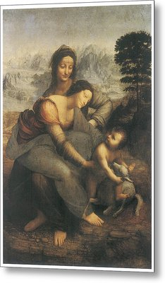 The Virgin And Child With Saint Anne Metal Print by Leonardo Da Vinci