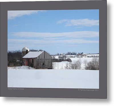 Metal Print featuring the photograph Three Farms In Winter by Patricia Overmoyer