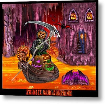 To Hell With Pumpkins Metal Print by Glenn Holbrook