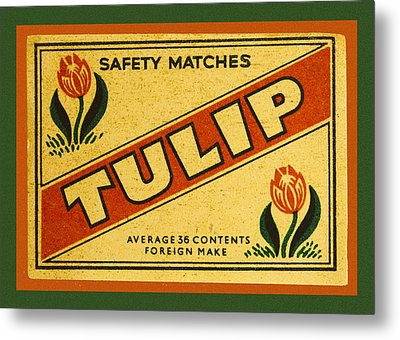 Tulip Safety Matches Matchbox Label Metal Print by Carol Leigh