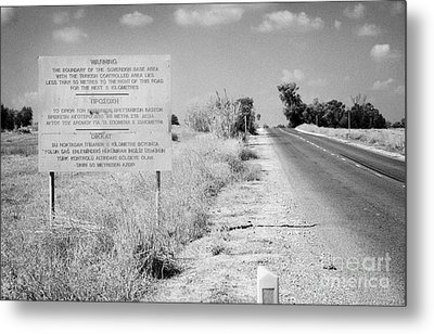 warning road sign warning of the border of the turkish military controlled area of the SBA Sovereign Metal Print by Joe Fox