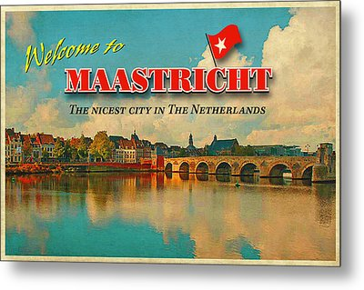 Welcome To Maastricht Metal Print by Nop Briex