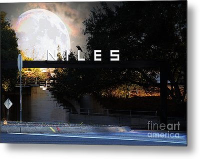 Welcome To Niles California . Gateway To The Stars . 7d12755 Metal Print