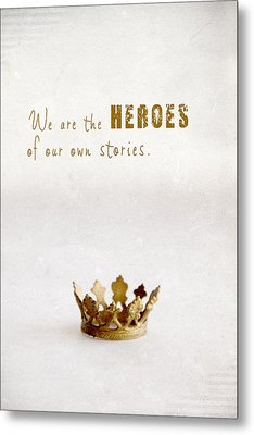 Who To Crown... Metal Print by Taschja Hattingh