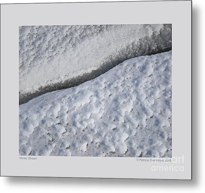 Metal Print featuring the photograph Winter Stream by Patricia Overmoyer