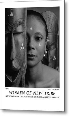 Women Of A New Tribe - Faces Metal Print by Jerry Taliaferro