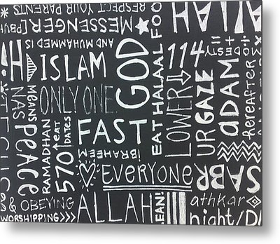 Words Of A Believer Metal Print by Salwa  Najm