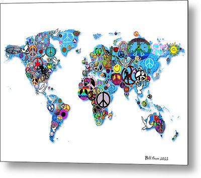 World Peace Metal Print by Bill Cannon