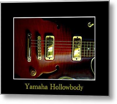 Yamaha Hollowbody 4 Metal Print