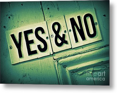 Yes And No 2 Metal Print by Perry Webster