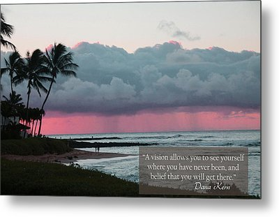 You Will Get There Metal Print by Dana Kern