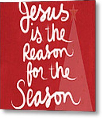 Jesus Is The Reason For The Season- Greeting Card Metal Print
