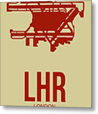 Lhr London Airport Poster 1 Metal Print by Naxart Studio