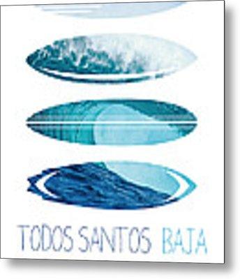 My Surfspots Poster-6-todos-santos-baja Metal Print by Chungkong Art