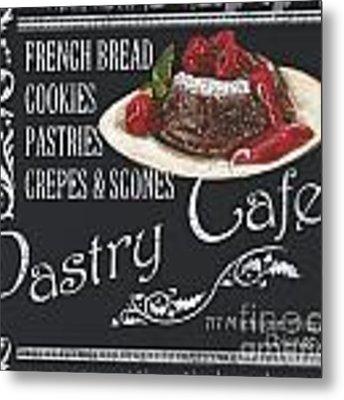 Pastry Cafe Metal Print