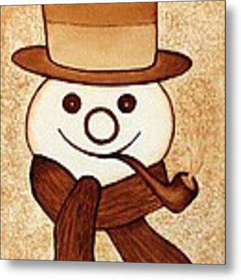 Snowman With Pipe And Topper Original Coffee Painting Metal Print by Georgeta  Blanaru