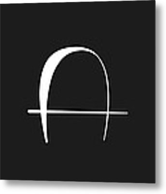 The Letter A Metal Print by Chastity Hoff