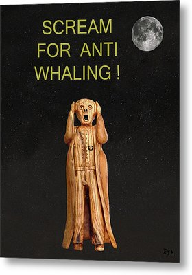 Scream For Anti Whaling Metal Print by Eric Kempson