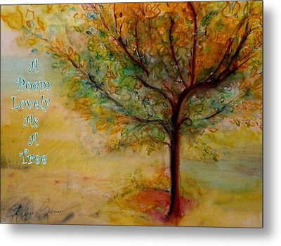 A Poem Lovely As A Tree Metal Print