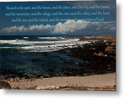 Blessed Is The Spot Prayer Metal Print by Baha'i Writings As Art