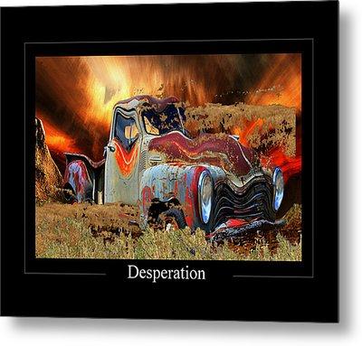 Despiration Metal Print by Calum Faeorin-Cruich