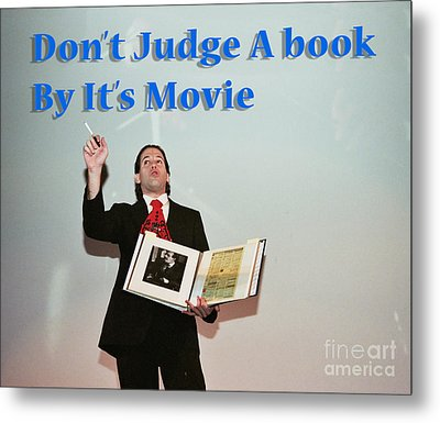 Don't Judge A Book By Its Movie. Metal Print