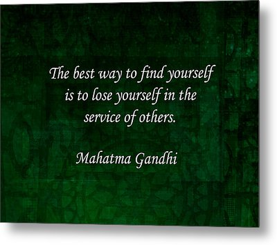 Gandhi Inspirational Quote About Self-help Metal Print by Quintus Wolf