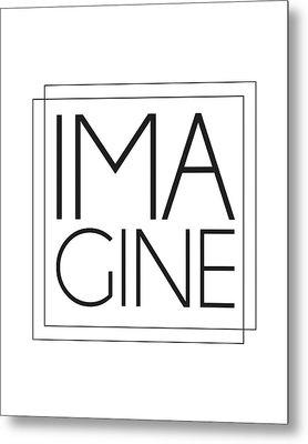 Imagine Metal Print