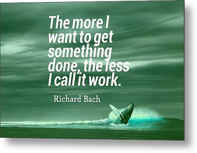 Inspirational Timeless Quotes - Richard Bach Metal Print
