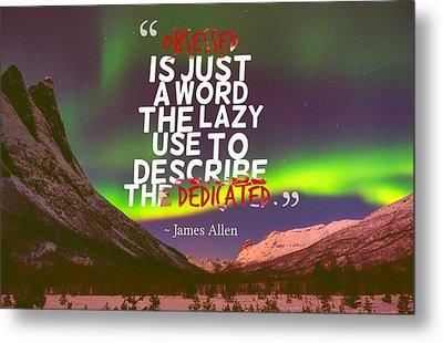 Inspirational Timeless Quotes - Russell Warren Metal Print