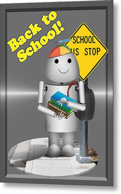 Robo-x9  Back To School Metal Print