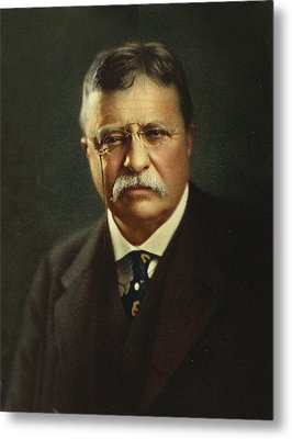 Theodore Roosevelt - President Of The United States Metal Print