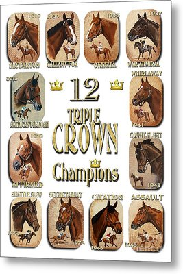 12 Triple Crown Champions Metal Print