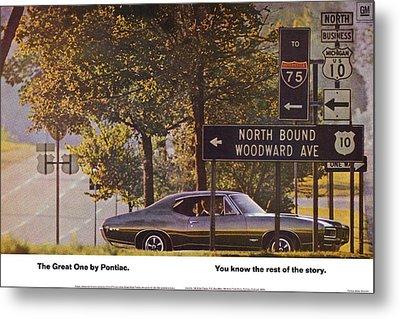1968 Pontiac Gto - Woodward - The Great One By Pontiac Metal Print by Digital Repro Depot