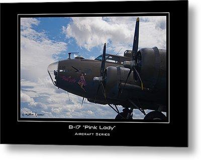 B-17 Pink Lady Metal Print by Mathias Rousseau