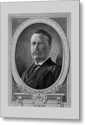 President Theodore Roosevelt Metal Print