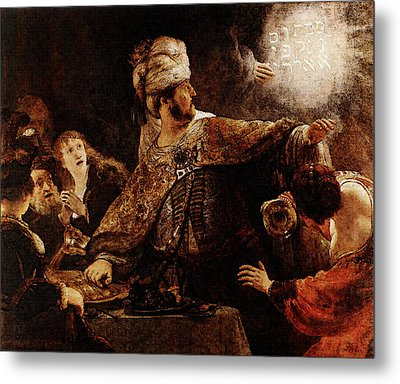 Belshazzars Feast  Metal Print by Rembrandt