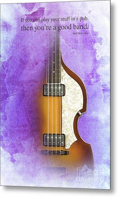 Mccartney Hofner Bass, Vintage Background, Gift For Musicians, Inspirational Quote Metal Print by Pablo Franchi