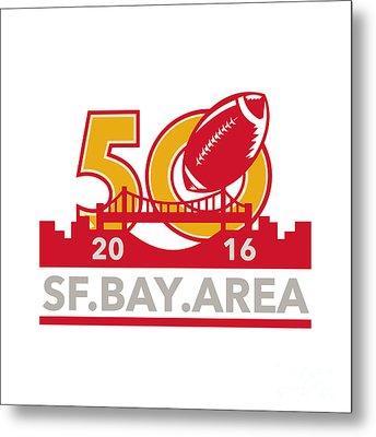 50 Pro Football Championship Sf Bay Area 2016 Metal Print