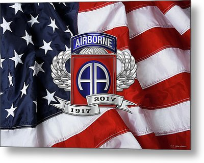 82nd Airborne Division 100th Anniversary Insignia Over American Flag  Metal Print