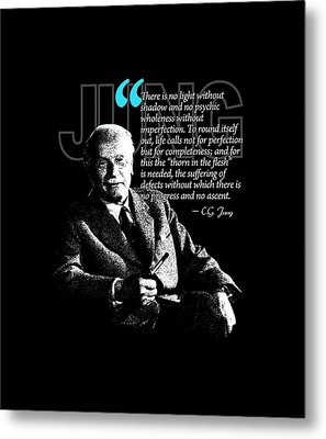 A Quote From Carl Gustav Jung Quote #21 Of 50 Available Metal Print by Garaga Designs
