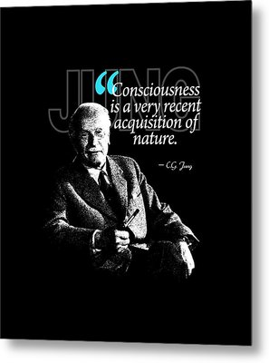 A Quote From Carl Gustav Jung Quote #25 Of 50 Available Metal Print by Garaga Designs