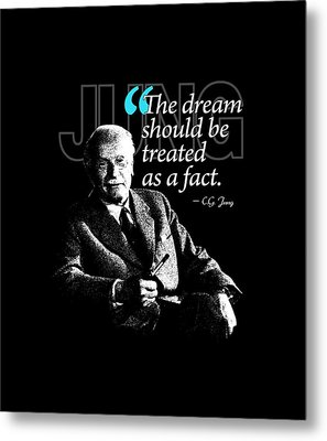 A Quote From Carl Gustav Jung Quote #29 Of 50 Available Metal Print by Garaga Designs
