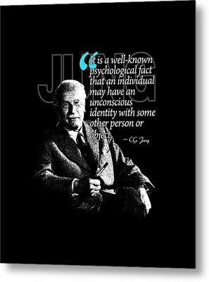 A Quote From Carl Gustav Jung Quote #31 Of 50 Available Metal Print by Garaga Designs