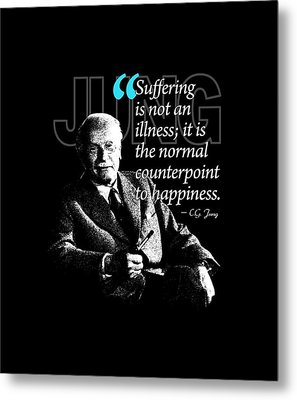 A Quote From Carl Gustav Jung Quote #33 Of 50 Available Metal Print by Garaga Designs