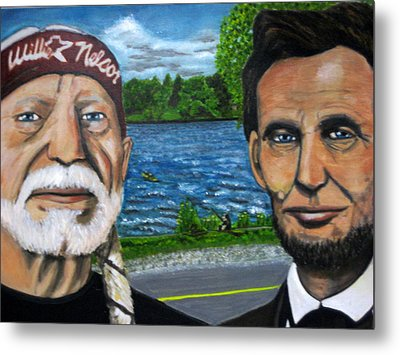 Abe And Willie Metal Print by Joshua Bloch